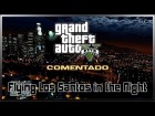 V�deo Grand Theft Auto V: GTA V - Flying Over Los Santos in the Night | Comentado