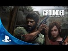 V�deo The Last of Us: Grounded: The Making of The Last of Us