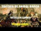 V�deo Shogun 2: Total War T�ctica de Anibal Barca / Recreaci�n Batalla de Cannas en Shogun 2 HD
