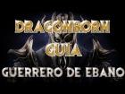 Skyrim - Dragonborn - Guia - Guerrero de Ebano