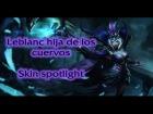Leblanc nacida del cuervo | Skin Spotlight