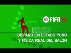 V�deo FIFA 14: FIFA 14 - Disparo en Estado Puro y F�sica Real del Bal�n [HD - subtitulado]
