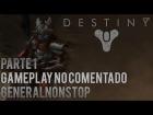 V�deo Destiny Destiny: Un guardian se alza #1 | General