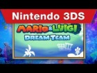 V�deo Mario & Luigi: Dream Team: Nintendo 3DS - Mario & Luigi: Dream Team Teaser Trailer