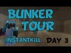 V�deo: InstantKill Bunker Tour   Day 3