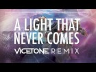 V�deo: Linkin Park and Steve Aoki - A Light That Never Comes (Vicetone Remix)