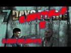 GAMEPLAY 7 DAYS TO DIE ESPA�OL GU�A  ALPHA 4.1 CAPITULO 5 SUPER TRUCO