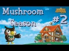 V�deo Animal Crossing: Vamos a celebrar con Animal Crossing Parte 2 - Mushroom Season