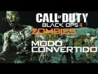 V�deo Call of Duty: Black Ops 2: Zombies modo convertido - Black Ops 2
