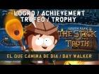 South Park: La Vara de la Verdad - Logro / Trofeo - El que camina de d�a