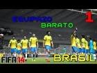 EQUIPAZO BRASILE�O | FIFA 14 ULTIMATE TEAM