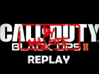 V�deo Call of Duty: Black Ops 2: Black ops 2 replay