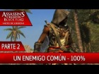 DLC Grito de Libertad - Parte 2 al 100% - Assassin's Creed 4 Black Flag