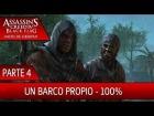 DLC Grito de Libertad - Parte 4 al 100% - Assassin's Creed 4 Black Flag
