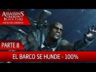 DLC Grito de Libertad - Parte 8 al 100% - Assassin's Creed 4 Black Flag