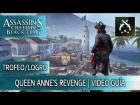 V�deo Assassin's Creed 4: Trofeo/Logro Queen Anne's Revenge - DLC La ira de Barbanegra - Assassin's Creed 4 Black Flag
