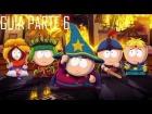 Guia South Park - La vara de la verdad Parte 6 [GTX 660]