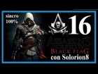 ASSASSIN'S CREED 4 (#16) Secuencia 11 completa - Recuerdo 1,2 y 3 (100%) | Gameplay / Walkthrough