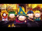 Guia South Park - La vara de la verdad Parte 7 [GTX 660]