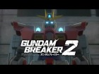 V�deo: Early Copies Of Gundam Breaker 2 Come With Build Burning Gundam, See It Inside.