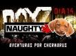 Dayz SA # 14 - Naughty Dog