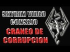 Skyrim Video Consejo - Craneo de Corrupcion