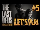 V�deo: 5# - The Last Of Us / Remastered | Let's Play 2.0 en Espa�ol | (PS4)