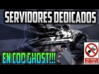 V�deo Call of Duty: Ghosts: ��Servidores dedicados en CoD Ghosts!! | Adri�n95