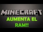 Tutorial: Aumentar RAM a Minecraft