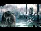 V�deo: Child of Light OST  Metal Gleamed in the Twilight [Full Choir Versions]