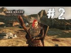 V�deo: Dark Souls 2 Scholar of the First Sin - Parte 2 - Gameplay