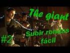 V�deo: Gu�a The Giant | �Prepar�ndonos para rondas altas! | Parte 2