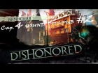 "DISHONORED_ Cap 4.- ""HOUNDS PITS PUB"" by Cuban Doce"