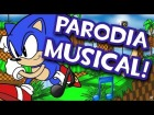 V�deo: SONIC LO PETABA :( - PARODIA MUSICAL  SONIC THE HEDGEHOG