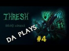 V�deo: My best plays with Thresh in Platinum #4 ( VIDEO MUY CURRADO :D)