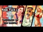 V�deo: MULTIKILL #11: GTAV Gatillazo en los Santos