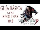 V�deo: THE WITCHER 3 WILD HUNT GU�A EN ESPA�OL SIN SPOILERS - PRIMEROS PASOS