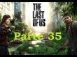The Last Of Us - Parte 35 - Espa�ol