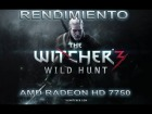 V�deo: Rendimiento: The Witcher 3 Wild Hunt - Radeon 7750 | R7 250
