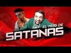 V�deo: EL HIJO DE SATAN�S