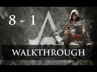 Assassin's Creed IV Black Flag - Walkthrough - 1080p - Secuencia 8 - Recuerdo 1 - Sync 100%