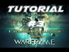 Guia Tutorial Warframe Ps 4 | Tutorial b�sico 3 | Reactores Y Catalizadores Orokin | Polalizar.