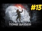 Video: NUEVOS OBJETIVOS!!! RISE OF THE TOMB RAIDER #13 | GAMEPLAY EN ESPAÑOL