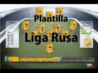 Fifa 14 Ultimate Team | Plantilla - Liga Rusa