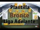 Fifa 14 Ultimate Team | Plantilla Bronce - Liga Adelante