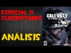 V�deo Call of Duty: Ghosts: Especial 0 Suscriptores | An�lisis de Call Of Duty: Ghosts