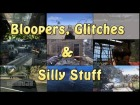 V�deo: Bloopers, Glitches & Silly Stuff