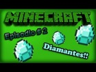 V�deo Minecraft: Diamantes!!!! - Minecraft Ep 2