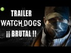 V�deo Watch Dogs: Brutal trailer de Whatch Dogs mostrado en Madrid Games Week