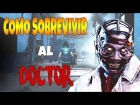 Video: GUIA DEL DOCTOR PARA SUPERVIVIENTES Dead by Daylight en Español 1.8.2